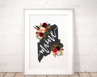 Printable Maine State Watercolor Floral Digital Print, Hand Lettered Home State Map, Instant Wall Art Gift for Her Boho Chic Wedding Decor