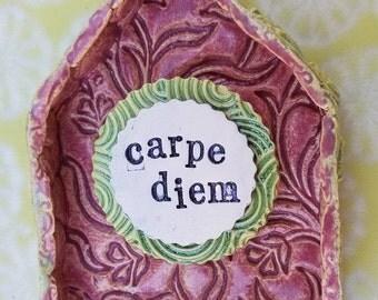 House Blessing Carpe Diem