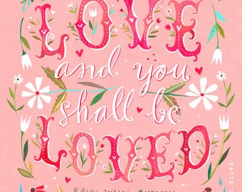 You Shall Be Loved Print | Watercolor Quote | Inspirational Wall Art | Lettering | Katie Daisy | 8x10 | 11x14