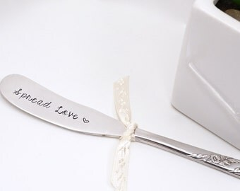 Spread Love - Vintage Hand Stamped Knife/Spreader - Silver Plated Teacher Gift Hostess Gift Stocking Stuffer Personalized Flatware Custom