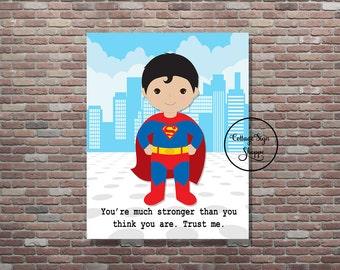 Superman,Superman Sign,Superman Decor,Instant DOWNLOAD, YOU PRINT,Superman Quote,Superman Art, Superhero Wall Art, Superhero Quotes