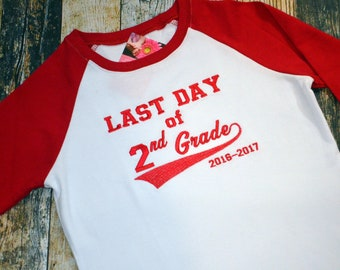 Last Day of School Personalized Shirt - Embroidered Tshirt - Preschool, Kindergarten, 1st, 2nd, 3rd, 4th or 5th Grade - Add Year or Name