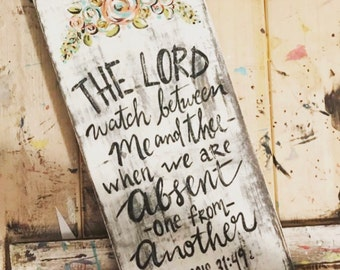 Genesis 31:49 Absent from Another Handpainted Distressed Wood Sign