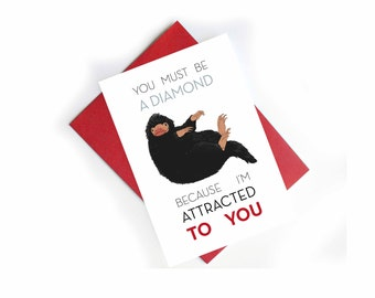 Niffler Valentine Card Fantastic Beasts - You must be a diamond because I'm attracted to you