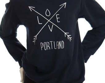 Love| Arrows| Portland| Sweatshirt| Hometown tees| White stag| Mens| Unisex| Made in Oregon| jumper| Great gift| Travel tees| PDX| up to 4XL