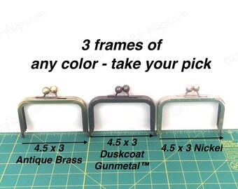 3 frames of 4.5x3 purse frame - select your choice of Antique Brass, Duskcoat Gunmetal™ or Nickel