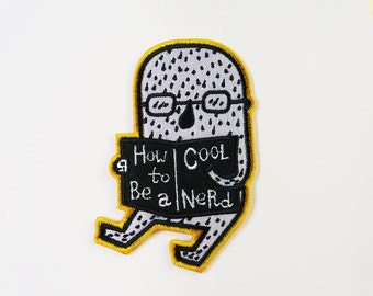 How To Be A Cool Nerd On Patch - Bookworm Embroidered Patch - Cute Embroidered Applique - Wearable Art