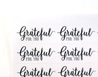 Grateful for you - Set of 40 clear stickers - for gift packaging, holiday gift tags, Christmas cards, presents
