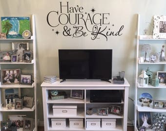 Have courage and be kind Cinderella vinyl lettering sticker Disney decal FB105
