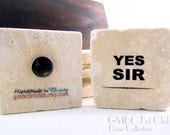 "Rare Earth Magnet ""YES SIR"""