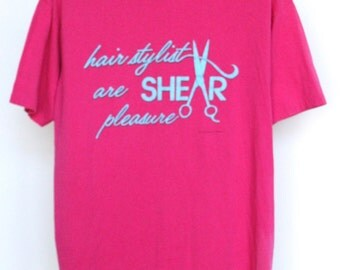 Vintage Hair Stylist Are Shear Pleasure T Shirt Mens Extra Large XL Unisex Womens Soft Thin 80s 1980s 50 50 Scissors Shears Salon Neon Pink