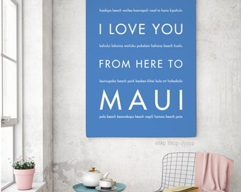 Maui Art, Maui Wedding, Maui Poster, Hawaii Gift, Beach Wedding Decor, Travel Poster, I Love You From Here To MAUI