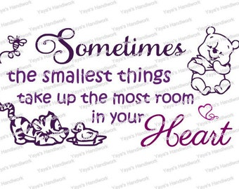 SVG - Pooh inspired quote- Smallest things... - Digital cutting file - INSTANT DOWNLOAD - svg, , silhouette studio, png & pdf