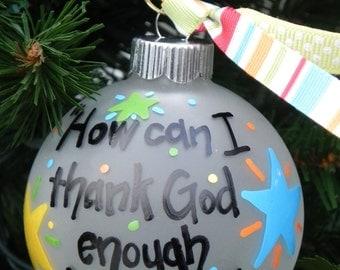Thank You Ornament - I Thessalonians 3:9 - Friend Ornament - Custom Ornament