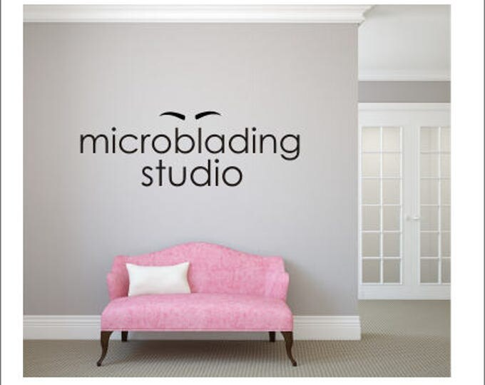 Microblading Studio Decal Vinyl Wall Decal Eyebrow Artist Salon Wall Decal Wall Decor for Spa Salon Wall Decal Cosmetology Wall Decal