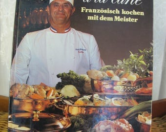 Vintage 80's Bocuse ala carte hardbound illustrated cookbook written in German