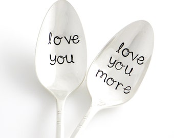 Love You, Love You More spoons. Hand Stamped Spoon Set for Couple's Gift Idea.