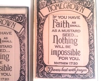 Faith Plaque. If you have Faith as small as a mustard seed. Nothing will be impossible for you. Matthew 17:20.  Scripture Christian Decor
