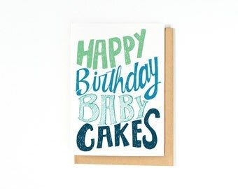 Happy Birthday Card - Funny Birthday Card - Card for Boyfriend - Card for Girlfriend - Bday Card - Happy Birthday Baby Cakes - Funny Bday