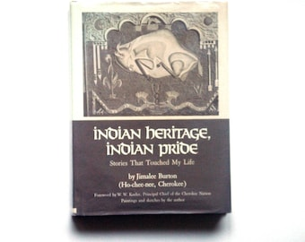 Indian Heritage, Indian Pride by Jimalee Burton, Ho-chee-nee, Cherokee, First Edition (stated), Cherokee Nation, Oklahoma, Cherokee legends