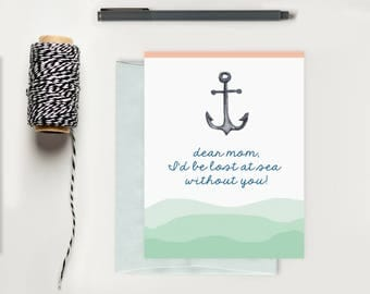 Mother's Day Card; Nautical Mothers Day Card; Anchor Greeting Card