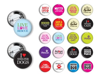 Rescue Animal Rescue Dog Rescue Cat Shelter Animals  Pin Back Button Party Favors  1.25 inch Buttons