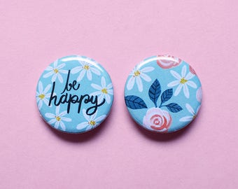 Be Happy Pin Set   1.25 inch Pinback Button Badge