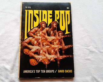 "Vintage Scholastic Paperback, ""Inside Pop"" by David Dachs, America's Top Ten Groups, 1968."