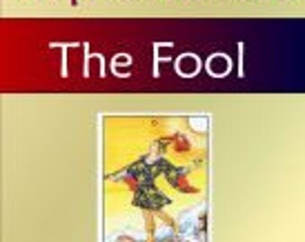 The Fool (Tarot Explorations Card-by-Card Book 1)