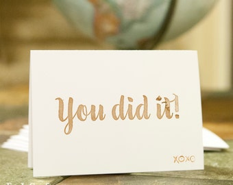 You Did It! Congrats Congratulations Greeting Cards. Buy a Card, Feed a Baby. A6 - includes envelopes.