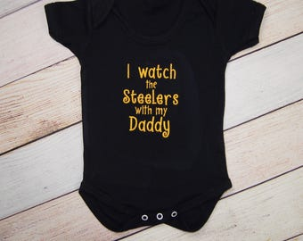 Pittsburgh Steelers Football Embroidered Bodysuit - Pittsburgh Steelers Baby - Steelers baby Girl - Steelers Baby Boy - I watch the Steelers