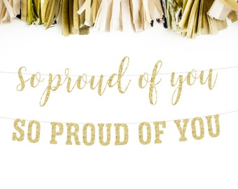 Graduation Banner, Graduation Decoration, Party Decor, So Proud of You, Graduation Garland, Class of 2017, High School Grad, College Grad