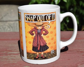 Mary Engelbreit Vintage Mug Snap Out Of It!