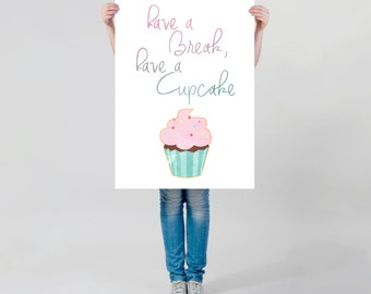 LARGE wall ART, Cupcake motivational quote, funny cupcake saying, instant download, Typography Art Print, tasty muffin, sweet typography
