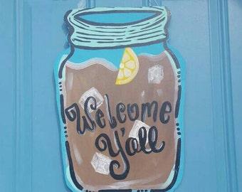 Mason jar door hanger, mason jar door wreath, sweet tea door hanger, sweet tea wreath, welcome y'all door hanger, welcome yall