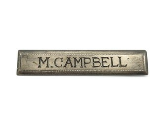 Vintage Sterling Name Tag Brooch, M. Campbell, Signed