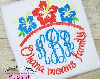 Ohana means family w/Monogram