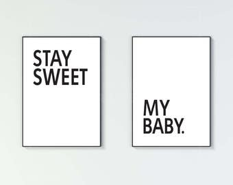 Stay Sweet My Baby || Set of 2 || Nursery Print Set || Baby Boy Baby Girl Graphic Art Design Poster Print