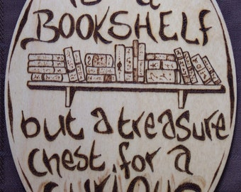 Bookshelf is a Treasure Chest Sign