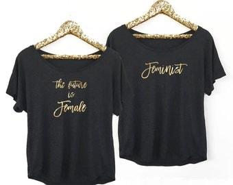 Feminist Shirt - The Future is Female Shirt   (EB3202CT) Dolman Style