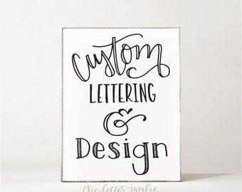 Custom Lettering & Design
