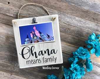 Ohana means family, Family picture frame, Family photo frame, Wood picture frame, Wood picture holder, Family quote sign, Ohana sign