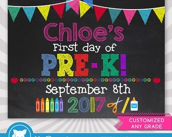 First Day of Pre-K Sign - 1st Day of School Printable - First Day of School Sign - Chalkboard Sign - Customized Name and Date - Any Grade