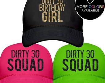 Dirty 30 Birthday Girl or Squad Trucker Hat, Birthday Girl, Birthday Party, Dirty Thirty, Thirty Birthday | #1400