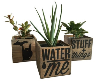 Water Me Reclaimed Wood Planter or Desk Organizer Pencil Holder Waterproof