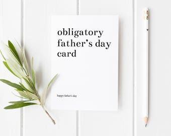 Father's Day Card, Obligatory Father's Day Card, I Got You A Card, Funny Card Dad, Card For Dad, Handmade Fathers Day Card For Dad