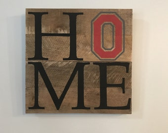 Ohio State HOME Sign  // Custom // Gifts for Her // Gifts for Him // Wedding // Pallet // Ohio // College