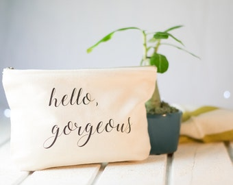 Hello gorgeous, gift for her, makeup bag, black and white, best friend gift, cosmetic bag, pencil case, travel bag, inspirational gift