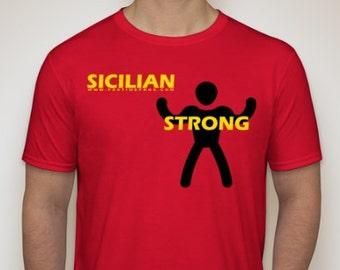 Sicily/Sicilian - Sicilian Strong T-Shirt