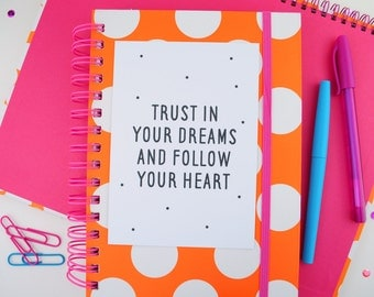 Trust In Your Dreams Follow Your Heart | Positive Quote Print A5/A4 | Inspirational Polka Dot Postcard A6 | Office | Nursery | Home Decor